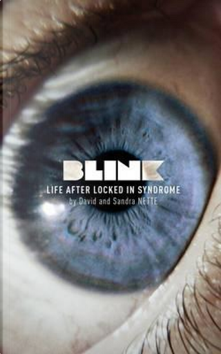 Blink by David Nette