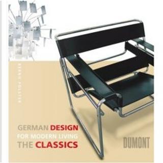 German Design for modern Living, The Classics by Bernd Polster