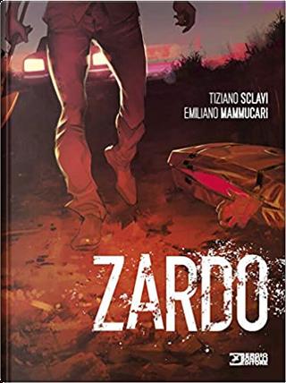 Zardo by Tiziano Sclavi