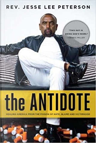 The Antidote by Jesse Lee Peterson