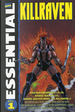 Essential Killraven, Vol. 1 by Roy Thomas, Bill Mantlo, Gerry Conway, Marv Wolfman, Don McGregor