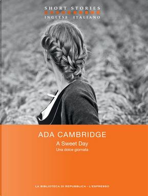 A Sweet Day / Una dolce giornata by Ada Cambridge