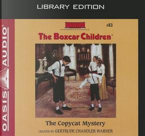 The Copycat Mystery by gertrude chandler warner