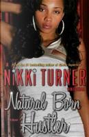 Natural Born Hustler by Nikki Turner