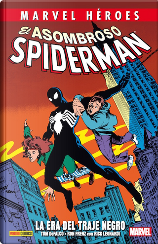 El asombroso Spiderman: La era del traje negro by Bob Layton, Craig Anderson, Louise Simonson, Peter David, Peter Gillis, Roger Stern, Tom DeFalco