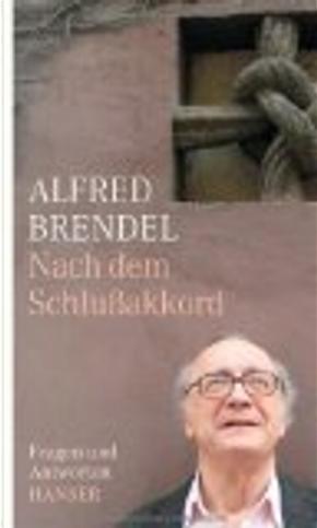Nach dem Schlussakkord by Alfred Brendel