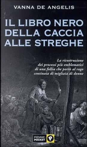 Il libro nero della caccia alle streghe by Vanna De Angelis Fey