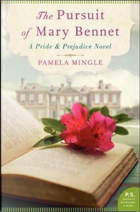 The Pursuit of Mary Bennet by Pamela Mingle