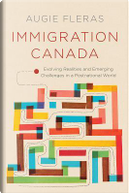 Immigration Canada by Augie Fleras