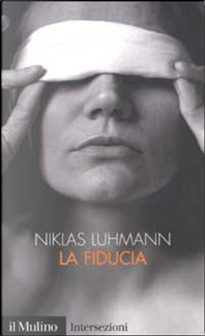 La fiducia by Niklas Luhmann