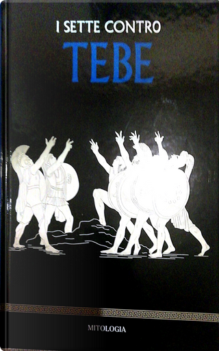 I sette contro Tebe by Sergi Rodríguez