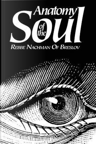 Anatomy of the Soul by Chaim Kramer