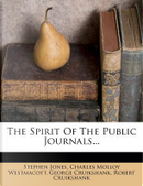 The Spirit of the Public Journals... by Honorary Senior Lecturer Stephen Jones