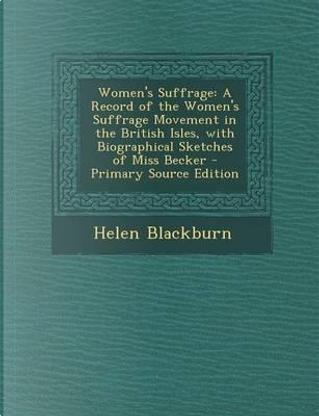 Women's Suffrage by Helen Blackburn