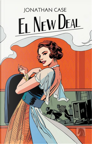 El New Deal by Jonathan Case
