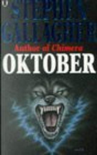 Oktober by Stephen Gallagher