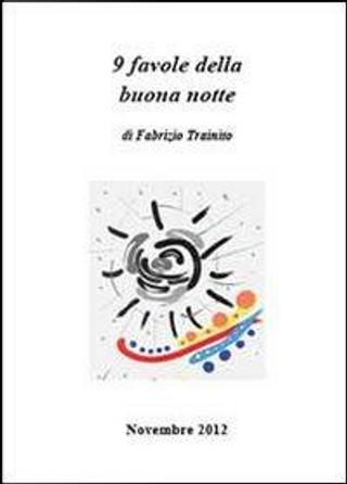 9 favole della buona notte by Fabrizio Trainito