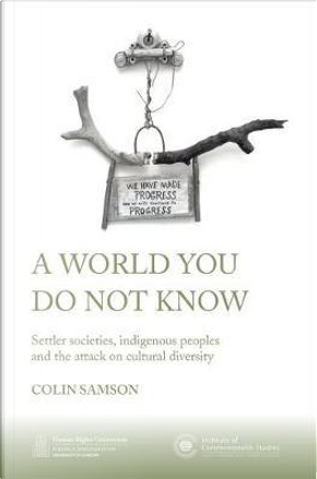 A World You Do Not Know by Colin Samson