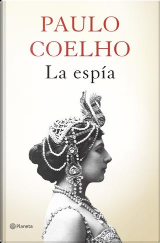 La espía by Paulo Coelho
