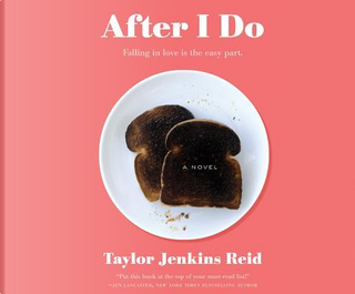 After I Do by Taylor Jenkins Reid