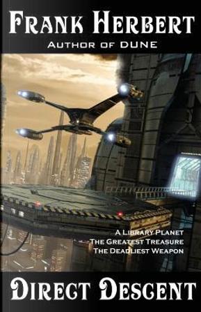 Direct Descent by Frank Herbert