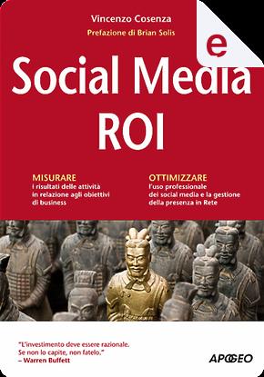 Social Media ROI by Vincenzo Cosenza