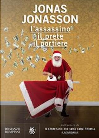 L'assassino, il prete, il portiere by Jonas Jonasson