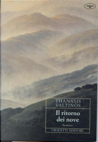 Il ritorno dei nove by Thanasis Valtinòs