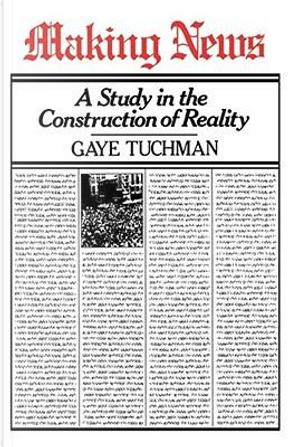Making News by Gaye Tuchman