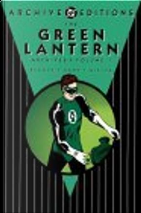 The Green Lantern Archives, Vol. 1 by Gil Kane, John Broome