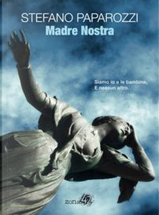 Madre nostra by Stefano Paparozzi