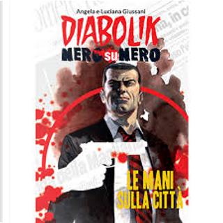 Diabolik - Nero su Nero #9 by Angela Giussani, Luciana Giussani
