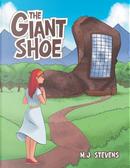 The Giant Shoe by M. J. Stevens