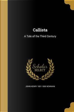 CALLISTA by John Henry 1801-1890 Newman