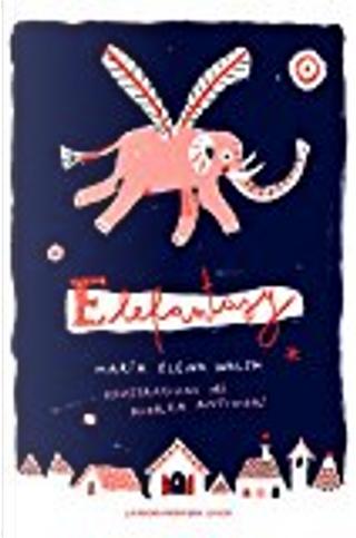 Elefantasy by María Elena Walsh