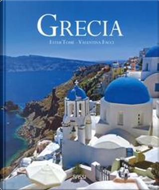 Grecia. Ediz. illustrata by Ester Tomè