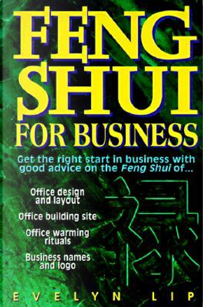 Feng Shui for Business by Evelyn Lip