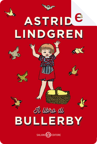 Il libro di Bullerby by Astrid Lindgren
