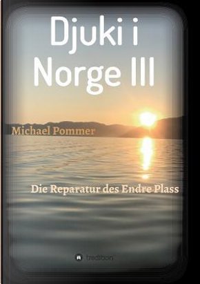 Djuki i Norge III by Michael Pommer