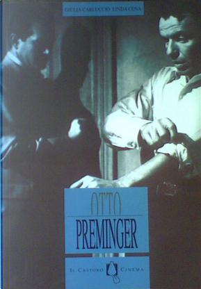 Otto Preminger by Giulia Carluccio, Linda Cena