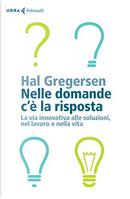 Nelle domande c'è la risposta by Hal B. Gregersen