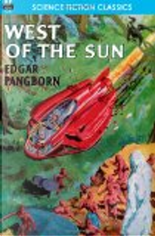 West of the Sun by Edgar Pangborn
