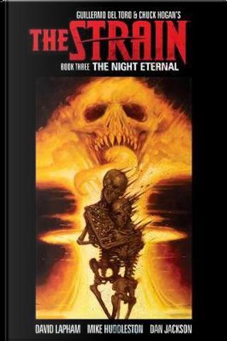 The Strain 3 by Guillermo del Toro