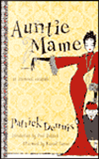 Auntie Mame by Michael Tanner, Patrick Dennis, Paul Rudnick
