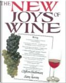 The New Joys of Wine by Clifton Fadiman, Darlene Geis, Sam Aaron