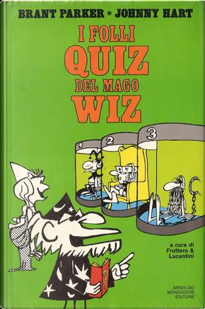 I folli quiz del Mago Wiz by Brant Parker, Johnny Hart