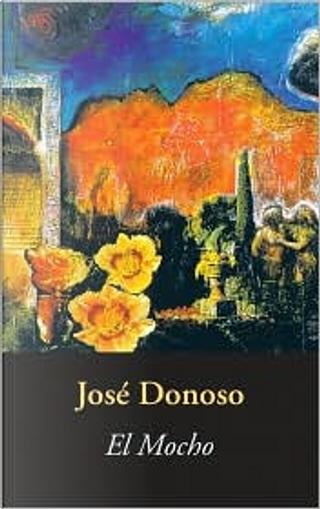 El Mocho by Jose Donoso