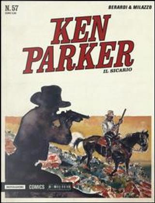 Il sicario. Ken Parker classic. Ediz. illustrata by Giancarlo Berardi