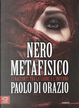 Nero metafisico by Paolo Di Orazio