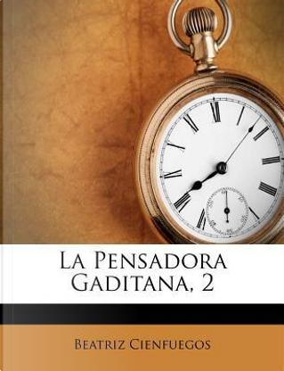La Pensadora Gaditana, 2 by Beatriz Cienfuegos